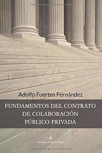 Descargar Libro Fundamentos Del Contrato De Colaboración Público-privada Adolfo Fuertes Fernández