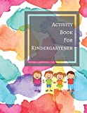 Activity Book For Kindergartener: Maths, Fill In The Blank, ABC, Words And Sentences
