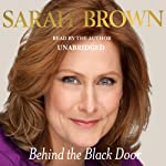 Behind the Black Door | Sarah Brown