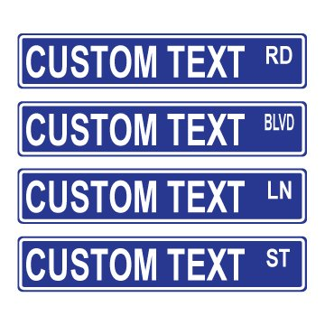 Custom 6x24 Blue Street Sign