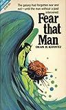 Fear That Man/Toyman