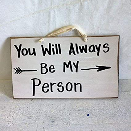 You will always be my person quote