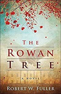 The Rowan Tree by Robert W. Fuller ebook deal
