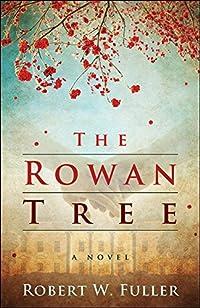 The Rowan Tree by Robert W. Fuller ebook deal