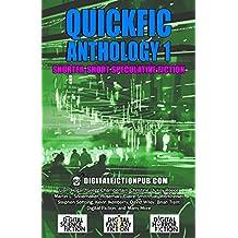 Quickfic Anthology 1: Shorter-Short Speculative Fiction (Quickfic from DigitalFictionPub.com)