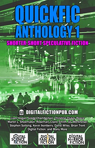 Quickfic Anthology 1: Shorter-Short Speculative Fiction (Quickfic from (Artificial Single Star)