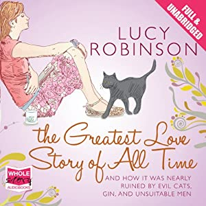 The Greatest Love Story of All Time Hörbuch