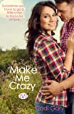 Make Me Crazy, Codi Gary, 099108635X