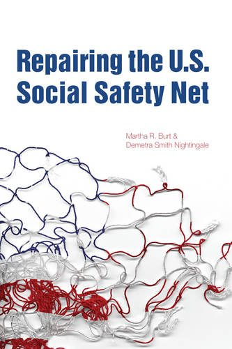 Repairing The U.S. Social Safety Net (Urban Institute Press)