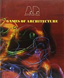 Games of Architecture, , 1854902555