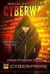 CyberWar: Digital Battlefield (CyberPrime Book 1)