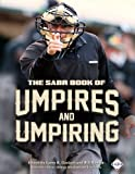 img - for The SABR Book of Umpires and Umpiring (The SABR Digital Library) (Volume 46) book / textbook / text book