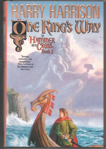Cast Iron Hammer - One King's Way (Hammer and the Cross, Book 2)