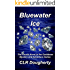 Bluewater Ice: The Fourth Novel in the Caribbean Mystery and Adventure Series (Bluewater Thrillers Book 4)