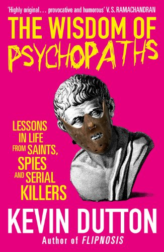 The Wisdom Of Psychopaths Ebook