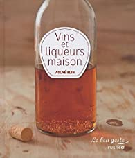 Mes vins et liqueurs par Aglaé Blin