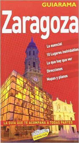Zaragoza (Guiarama - España): Amazon.es: Roba, Silvia: Libros