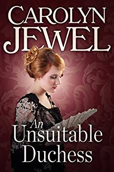 An Unsuitable Duchess by [Jewel, Carolyn]
