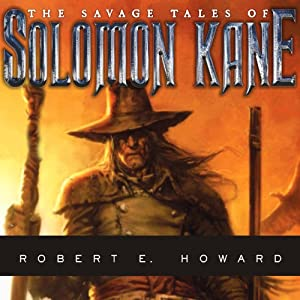 The Savage Tales of Solomon Kane Audiobook