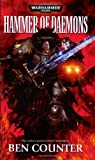 Hammer of Daemons, Ben Counter, 1844165116