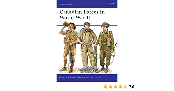 Canadian Forces in World War II By author Rene Chartrand ...