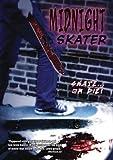 Midnight Skater (DVD) by Splatter Rampage (Tempe DVD) by Luke Campbell