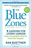 The Blue Zones, Dan Buettner, 1426209487
