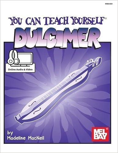 Book Mel Bay You Can Teach Yourself Dulcimer by MacNeil, Madeleine (1989)