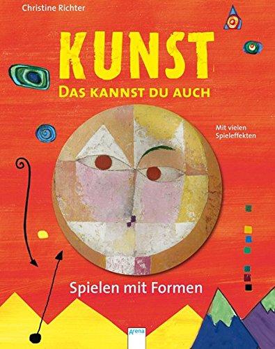 KUNST - Das kannst du auch: Spielen mit Formen