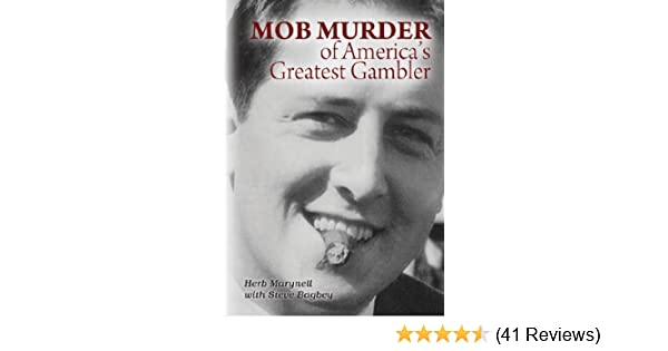Amazon.com: Mob Murder of Americas Greatest Gambler eBook: Herbert Marynell: Kindle Store