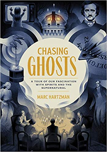 Chasing-Ghosts:-A-Tour-of-Our-Fascination-with-Spirits-and-the-Supernatural