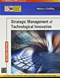 Strategic Management of Technological Innovation (Special Indian Edition)