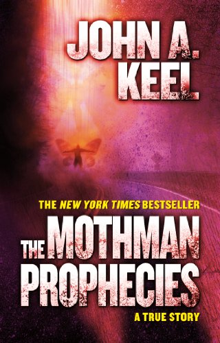 The Mothman Prophecies: A True Story