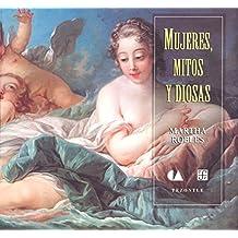 Mujeres Mitos Y Diosas