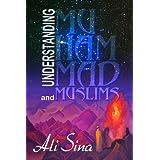 Understanding Muhammad and Muslims