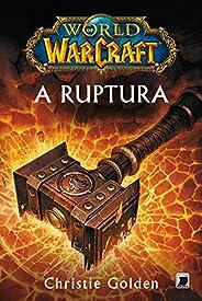 A ruptura - World of Warcraft