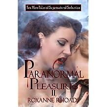 Amazon roxanne rhoads books biography blog audiobooks kindle paranormal pleasures ii ten more tales of supernatural seduction fandeluxe Ebook collections