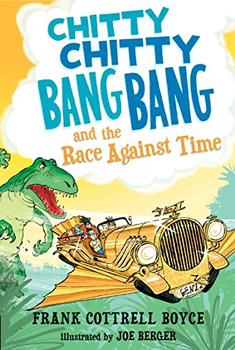 Chitty Chitty Bang Bang and the Race Against Time (Chitty Chitty Bang Bang The Magical Car)