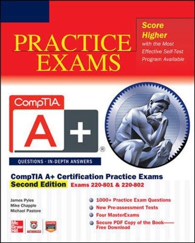CompTIA A+ Certification Practice Exams, Second Edition (Exams 220-801 & 220-802) by Brand: McGraw-Hill Osborne Media