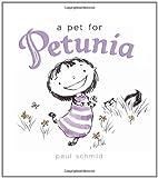 A Pet for Petunia, Paul Schmid, 0061963313