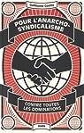Pour l'anarcho-syndicalisme par Goutte