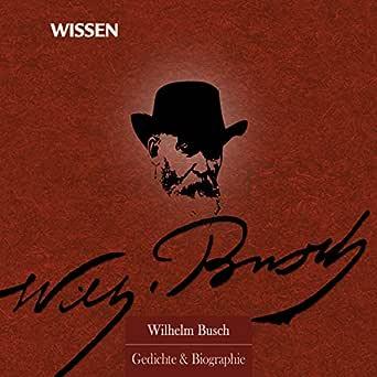 Wilhelm Busch Humoristischer Dichter Und