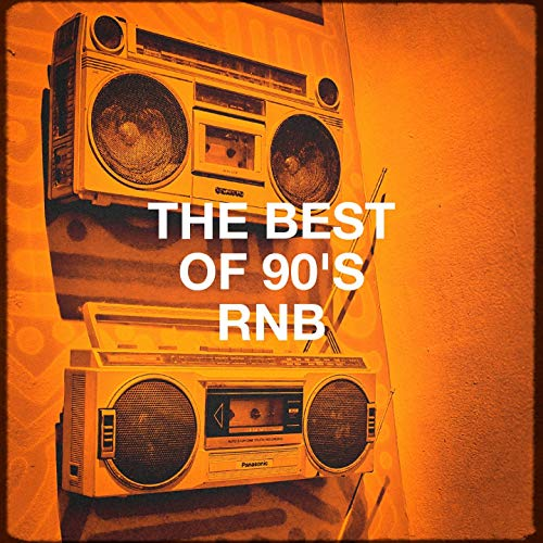The Best of 90's RnB (The Best Of Rnb)