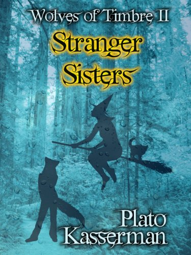 Wolves of Timbre II: Stranger Sisters