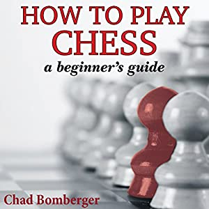 How to Play Chess Audiobook