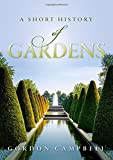 img - for A Short History of Gardens book / textbook / text book