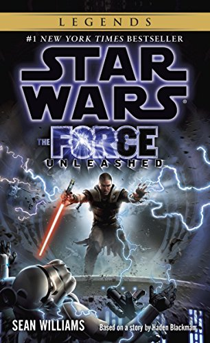 The Force Unleashed: Star Wars Legends (Star Wars - Legends) (Clone Unleashed)