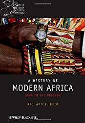 A History of Modern Africa: 1800 to the Present