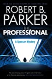 The Professional by Robert B. Parker front cover