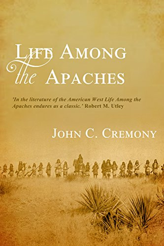 Life among the Apaches by [Cremony, John Carey]